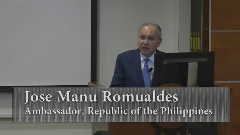 International Speaker Series; Jose Manu Romualdes, Ambassador, Republic of the Philippines