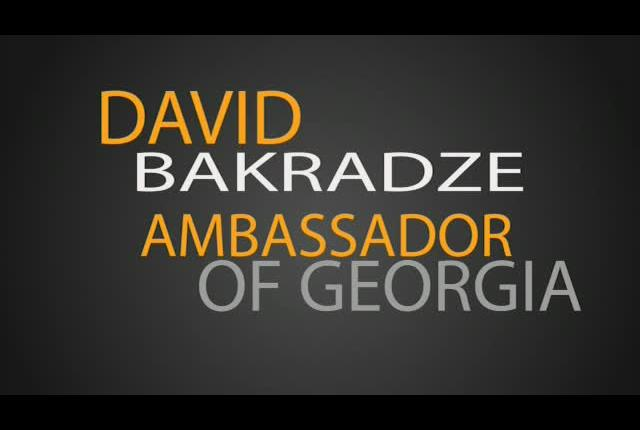 David Bakradze,  Ambassador of Georgia to the USA