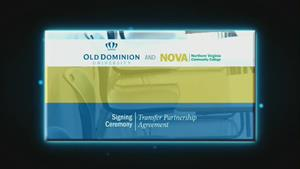 ODU and NOVA Transfer Partnership Agreement Signing Ceremony
